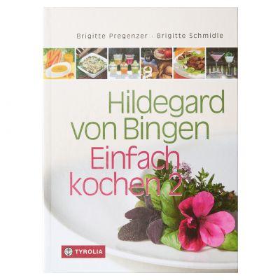 Hildegard von Bingen - Einfach kochen 2